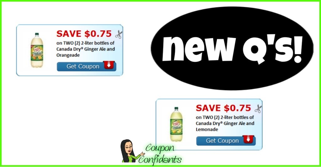 Canada Dry Coupons and where they are on sale too!!