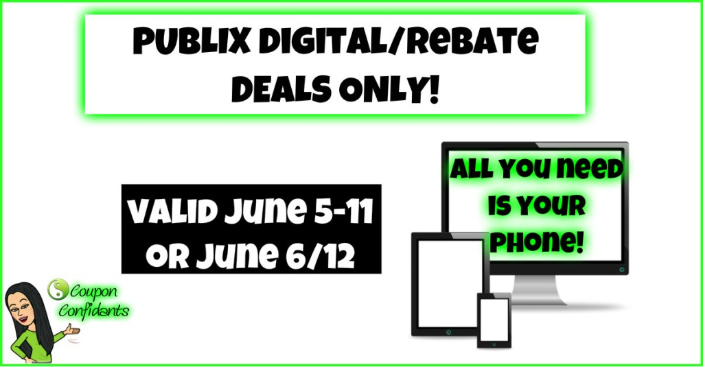 Publix Deals ANYONE can do! June 5-11 or June 6-12