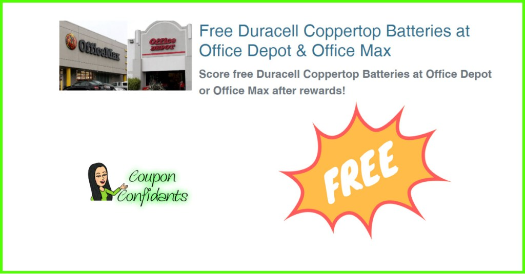 FREE FREE Batteries Office Depot and Office Max! EASY DEAL!