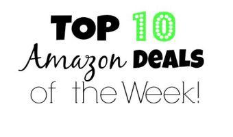 Top 10 Amazon Deals of the Week!