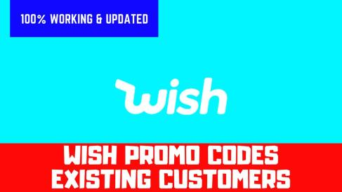 Wish Promo Codes Existing Customers