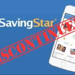 Cash Out While You Can: SavingStar Is Shutting Down