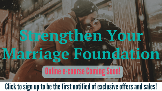 Strengthen Your Marriage Foundation