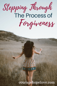 Stepping Through The Process of Forgiveness