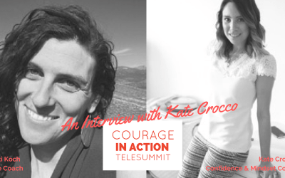 Embodying Courage with Kate Crocco
