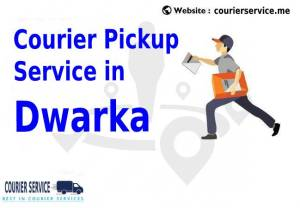 Courier Services Near By Dwarka