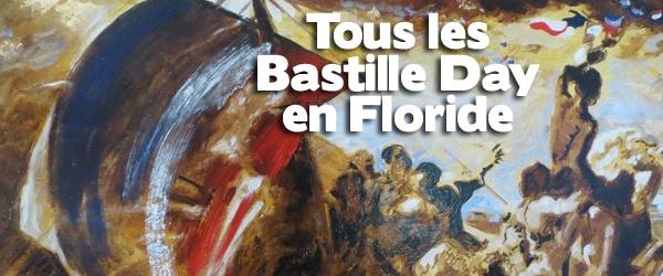 """14 juillet en Floride : où fêter """"Bastille Day"""" à Miami et dans les autres villes"""