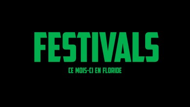 Photo of Les Festivals à Miami et en Floride en Février 2019