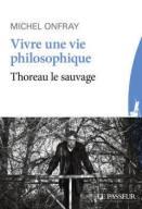 Livre de Michel Onfray sur Henry David Thoreau