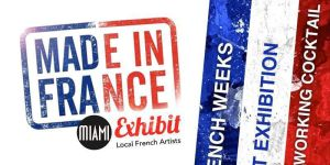 Exposition Made in France exhibit 2018 à Miami