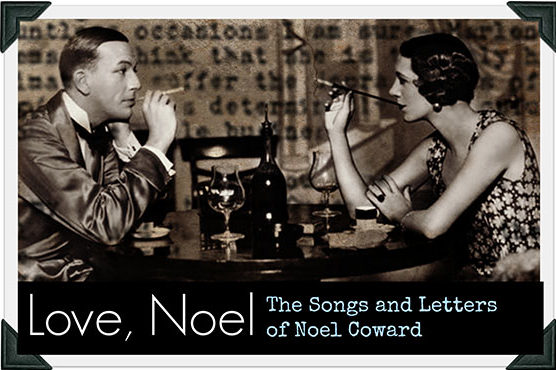 The Songs and Letters Of Noël Coward
