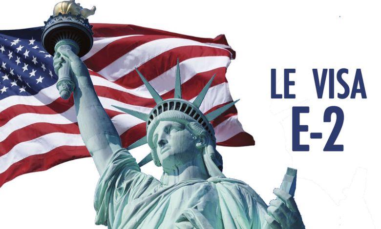 Visa E-2 : le plus commun des visas investisseurs aux Etats-Unis