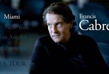 Photo of Evénement : Francis Cabrel en concert à Miami à l'automne 2020 !!