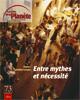73 | Entre mythes et nécessités