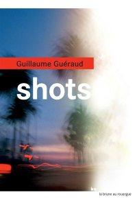 shots-guillaume-gueraud