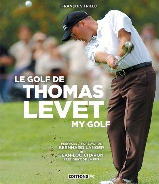Livre : Le golf de Thomas Levet