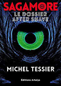 Sagamore : le livre de Michel Tessier