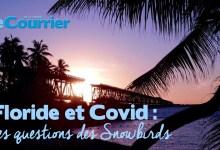 Photo de Covid et Floride : nos réponses aux questions des Snowbirds sur les possibilités de voyage (vidéo)