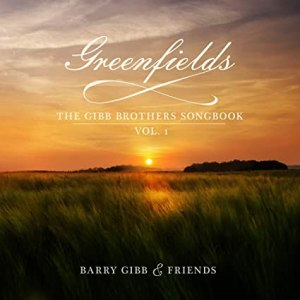 Greenfields, par Barry Gibb