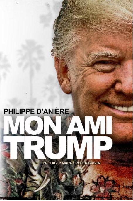 Mon ami Trump, par Philippe d'Anière