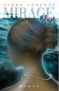 Mirage Blues, de Virna Lorentz