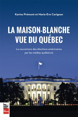 Book: The White House seen from Quebec