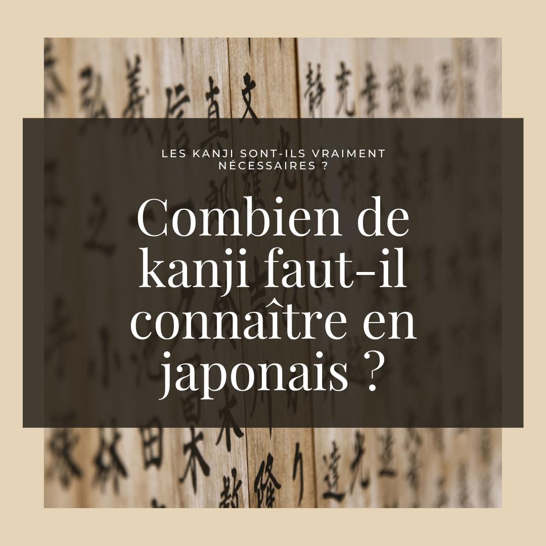 Combien de kanji faut-il connaître en japonais