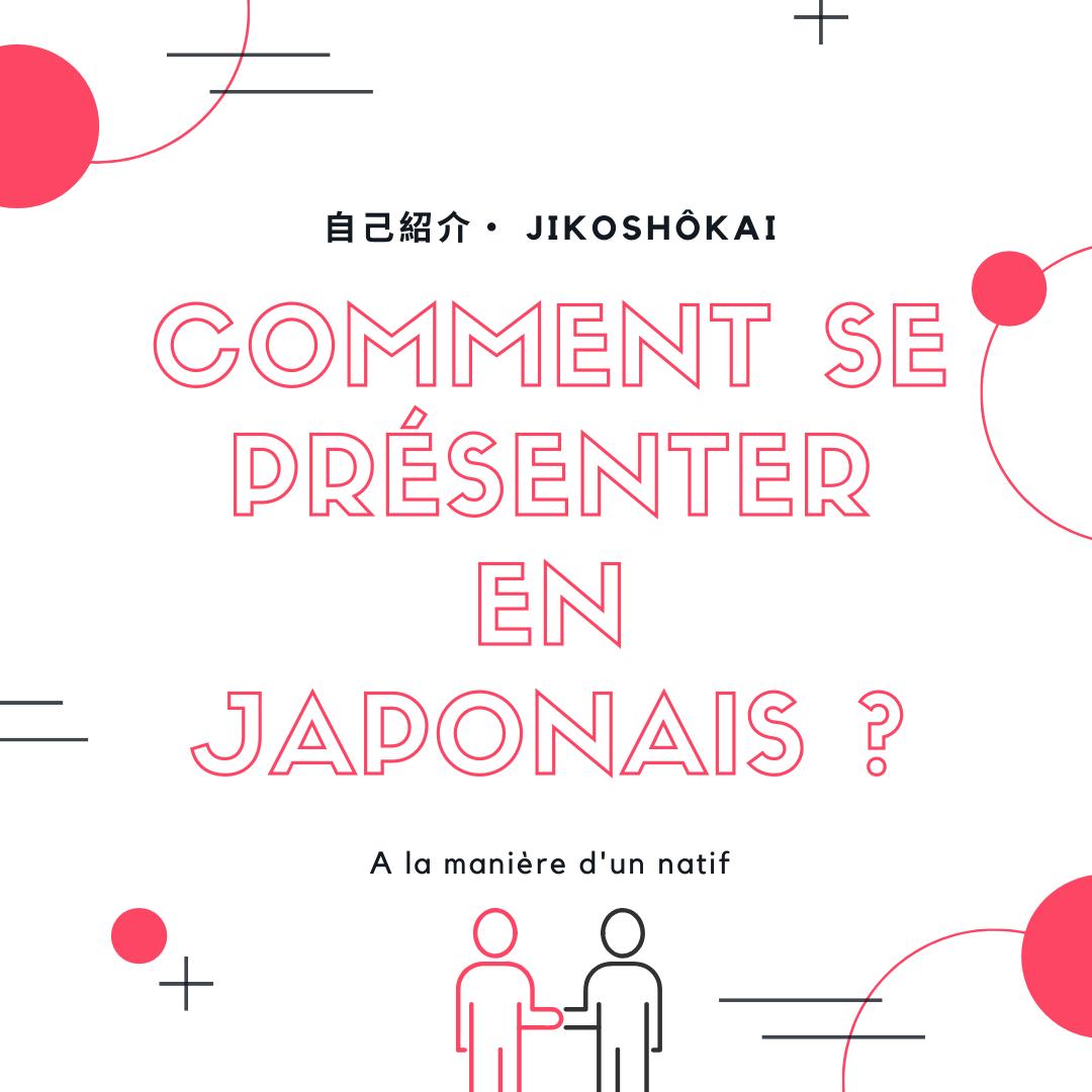 Comment se présenter en japonais