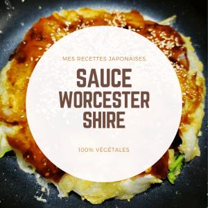 Recette sauce Worcestershire vegan