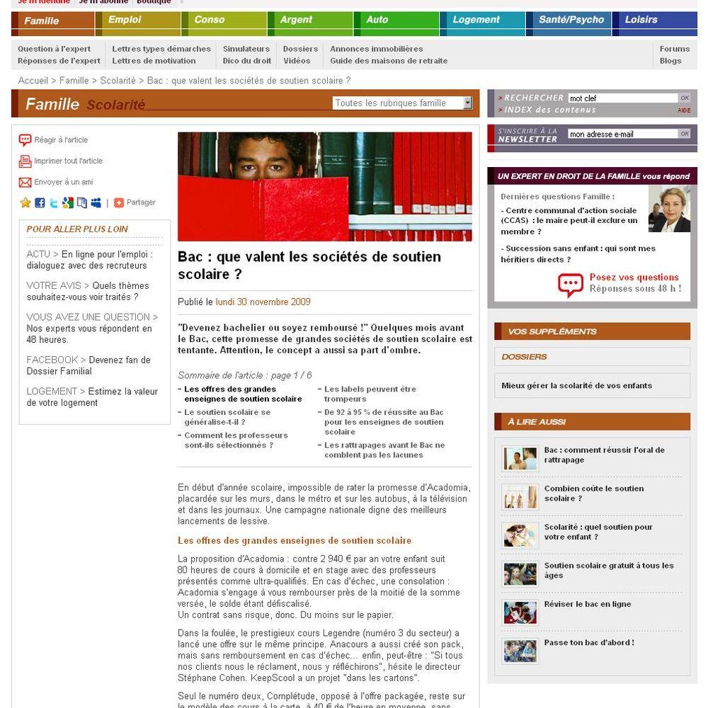 """dossierfamilial.com est l'édition en ligne de la revue du même nom. Cet article est paru dans l'édition en ligne du 30 novembre 2009. À l'occasion d'un article """"Que valent les sociétés de soutien scolaire"""", une journaliste m'a contacté."""