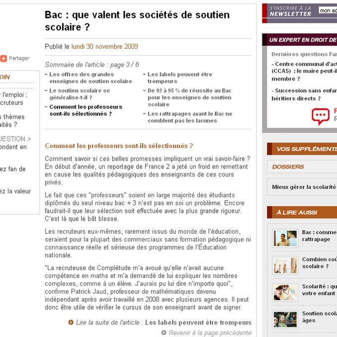 """dossierfamilial.com est l'édition en ligne de la revue du même nom. Cet article est paru dans l'édition en ligne du 30 novembre 2009. À l'occasion d'un article """"Que valent les sociétés de soutien scolaire"""", une journaliste m'a contacté. Page 3"""