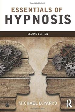 Essentials of Hypnosis 2nd Edition