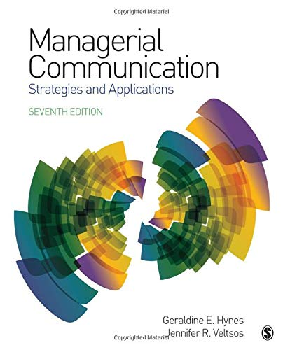 Managerial Communication: Strategies and Applications 7th Edition