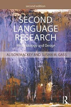 Second Language Research: Methodology and Design 2nd Edition