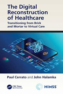 The Digital Reconstruction of Healthcare: Transitioning from Brick and Mortar to Virtual Care