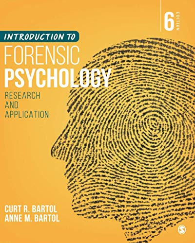Introduction to Forensic Psychology: Research and Application 6th Edition
