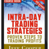 Jeff Cooper – Intra-Day Trading Strategies. Proven Steps to Short-Term Trading Profits