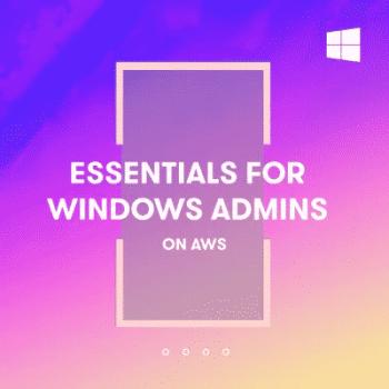[ACloud.guru] Essentials for Windows Administrators on AWS