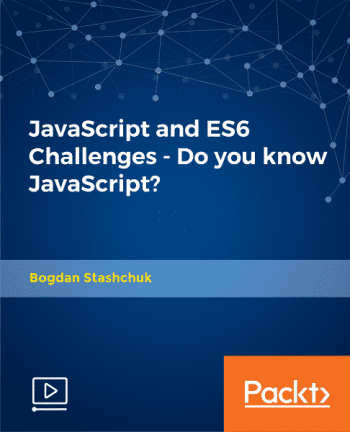 [Packtpub] JavaScript and ES6 Challenges - Do you know JavaScript