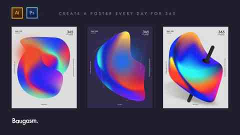 [SkillShare] Baugasm™ Series #1 - Create Experimental Gradients and Posters