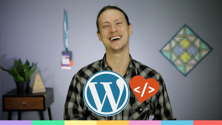 Complete WordPress Development Themes and Plugins Course Download