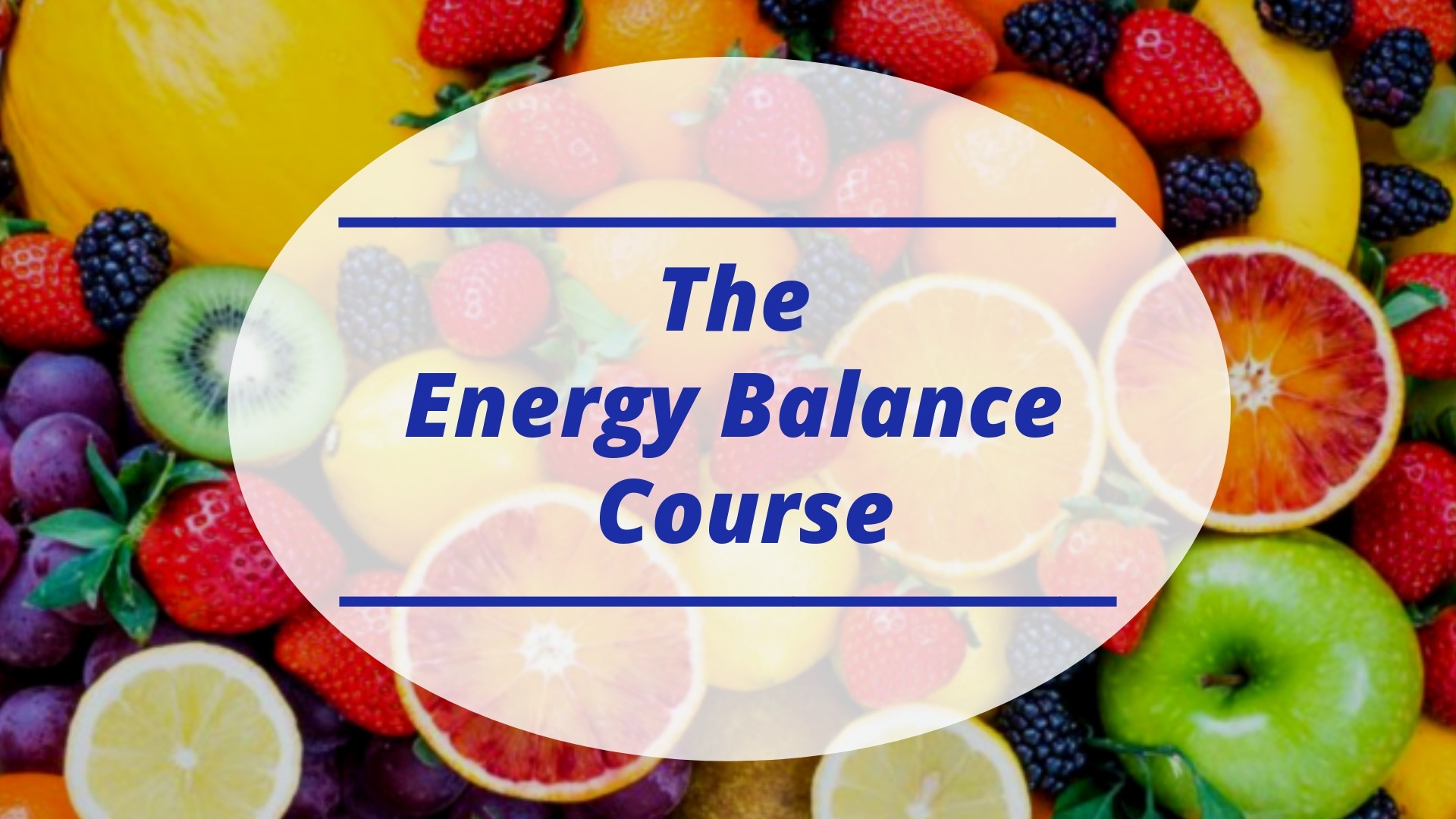 The Energy Balance Course