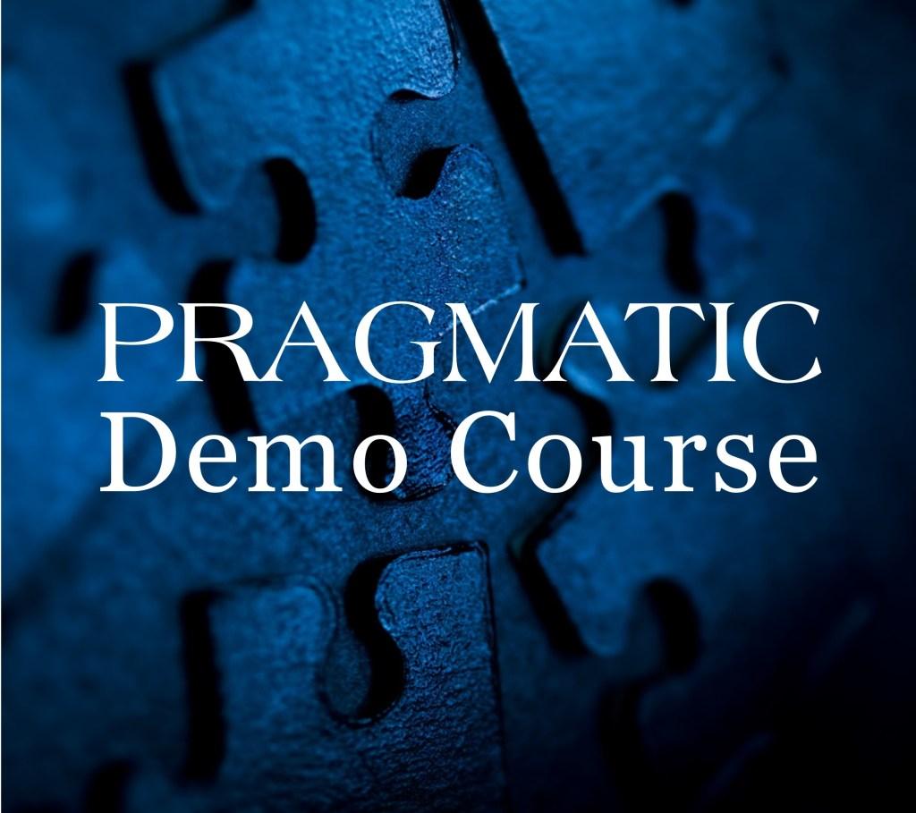 PRAGMATIC DemoCourse
