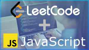 JavaScript & LeetCode   The Ultimate Interview Bootcamp