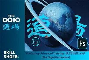Skillshare - Photoshop Advanced Training - BLUE Belt Level (The Dojo Masterclass)