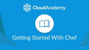[CloudAcadmy] Getting Started With Chef
