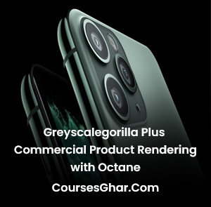 Greyscalegorilla Plus Commercial Product Rendering with Octane