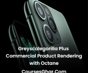 Greyscalegorilla Plus – Commercial Product Rendering with Octane