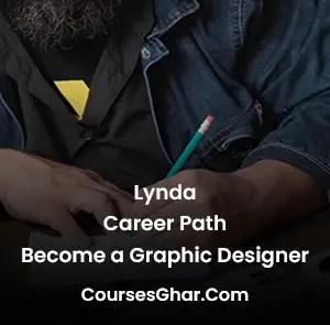 Lynda Career Path Become a Graphic Designer