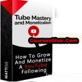 Matt Par – Tube Mastery and Monetization
